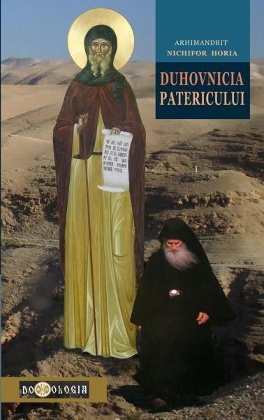 Duhovnicia Patericului de Arhimandrit Nichifor HORIA