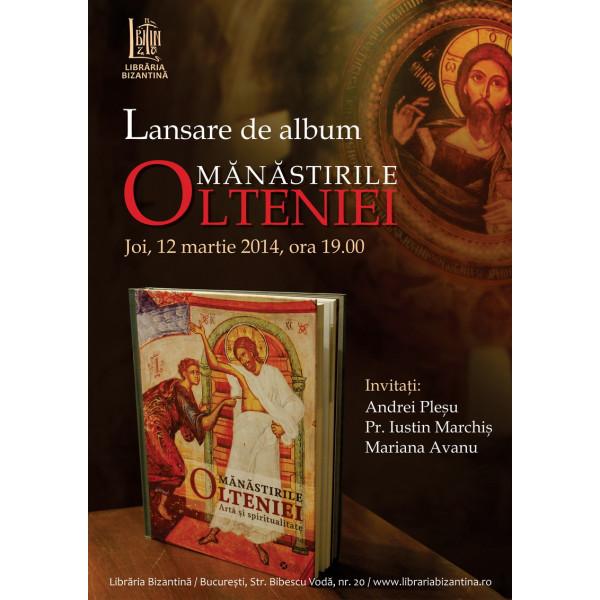 Joi, 12 martie, ora 19:00 - Lansare de album manastirile Olteniei