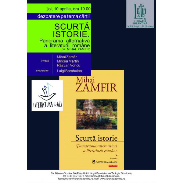 Joi, 10 aprilie, ora 19:00 - Μihai Zamfir cu Scurta Istorie