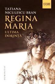Regina Maria. Ultima dorinta