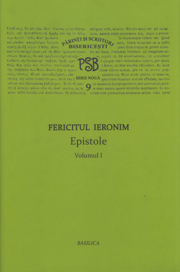 Fericitul Ieronim. Epistole. PSB 9