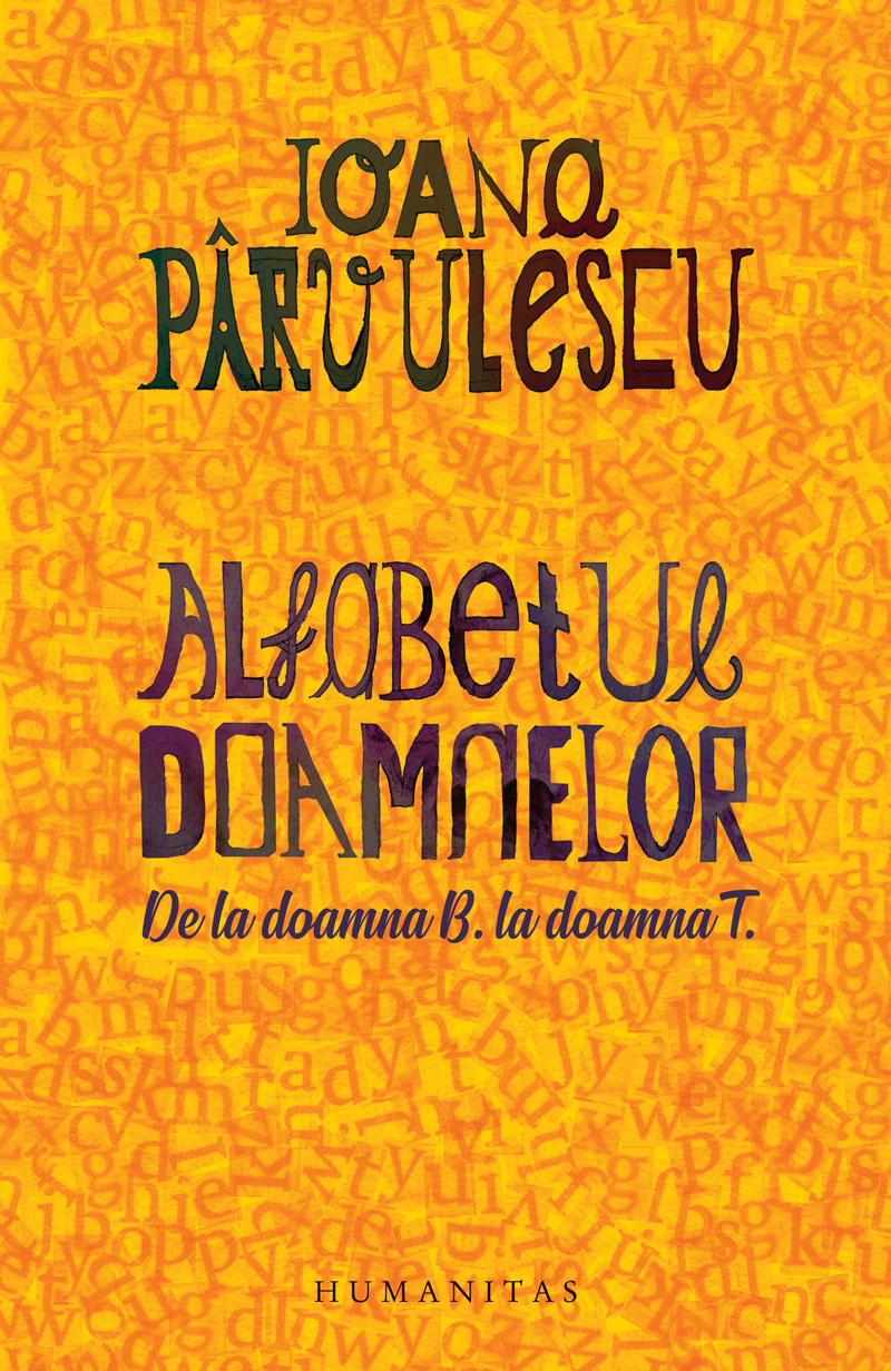 Alfabetul doamnelor de Ioana Parvulescu