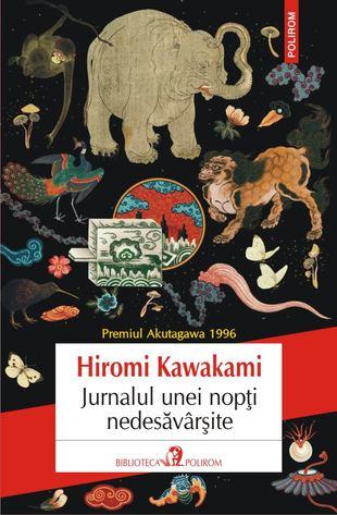 Jurnalul unei nopti nedesavarsite de Hiromi KAWAKAMI