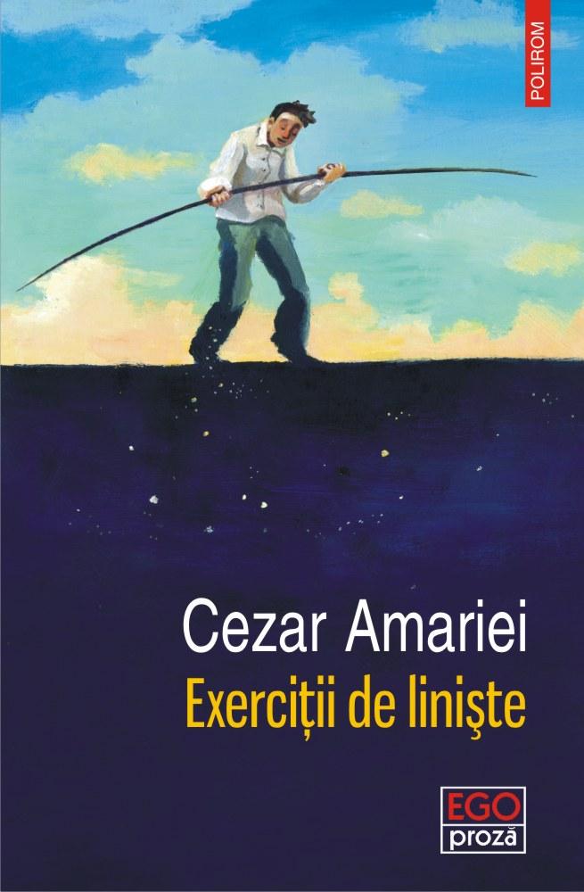 Exercitii de liniste de Cezzar Amariei