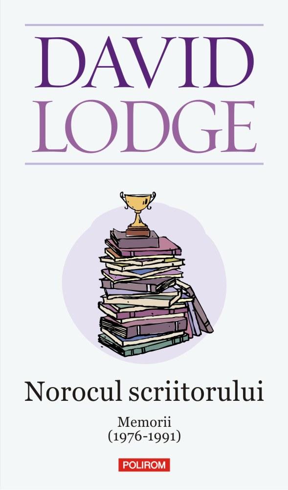 Norocul scriitorului de David Lodge