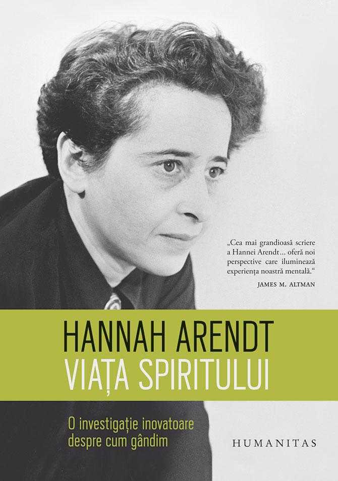 Viata spiritului de Hannah Arendt