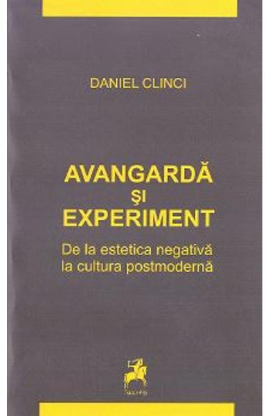 Avangarda si experiment de Daniel Clinci