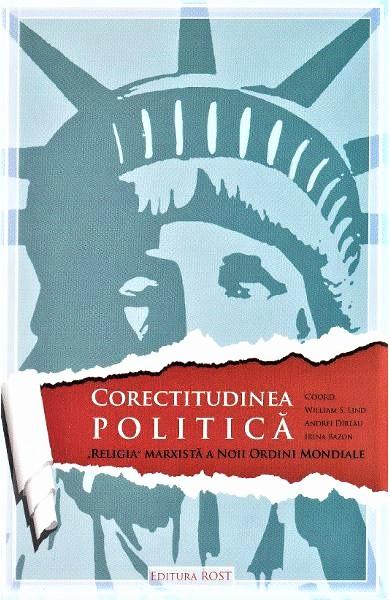 Corectitudinea politica de William S. Lind (coordonator)