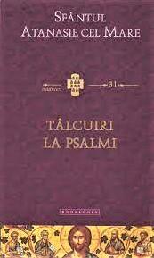 Talcuiri la Psalmi de Sfantul Atanasie cel Mare