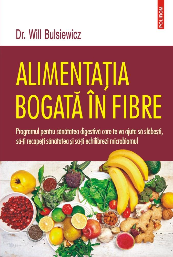 Alimentatia bogata in fibre de Dr. Will Bulsiewicz