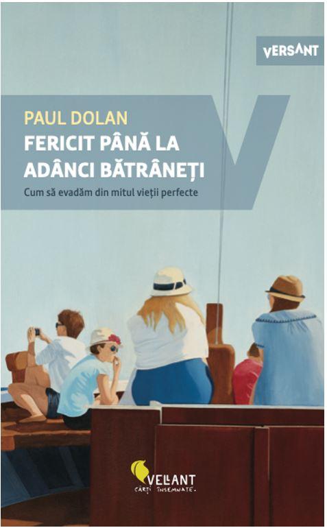 Fericit pana la adanci batraneti de Paul Dolan