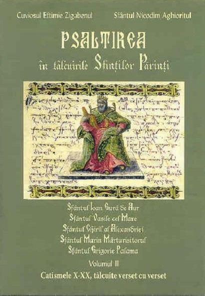 Psaltirea in talcuirea Sfintilor Parinti, vol. 2 de Cuviosul Eftimie Zigabenul, Sfantul Nicodim Aghioritul