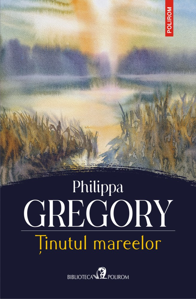 Tinutul mareelor de Philippa Gregory