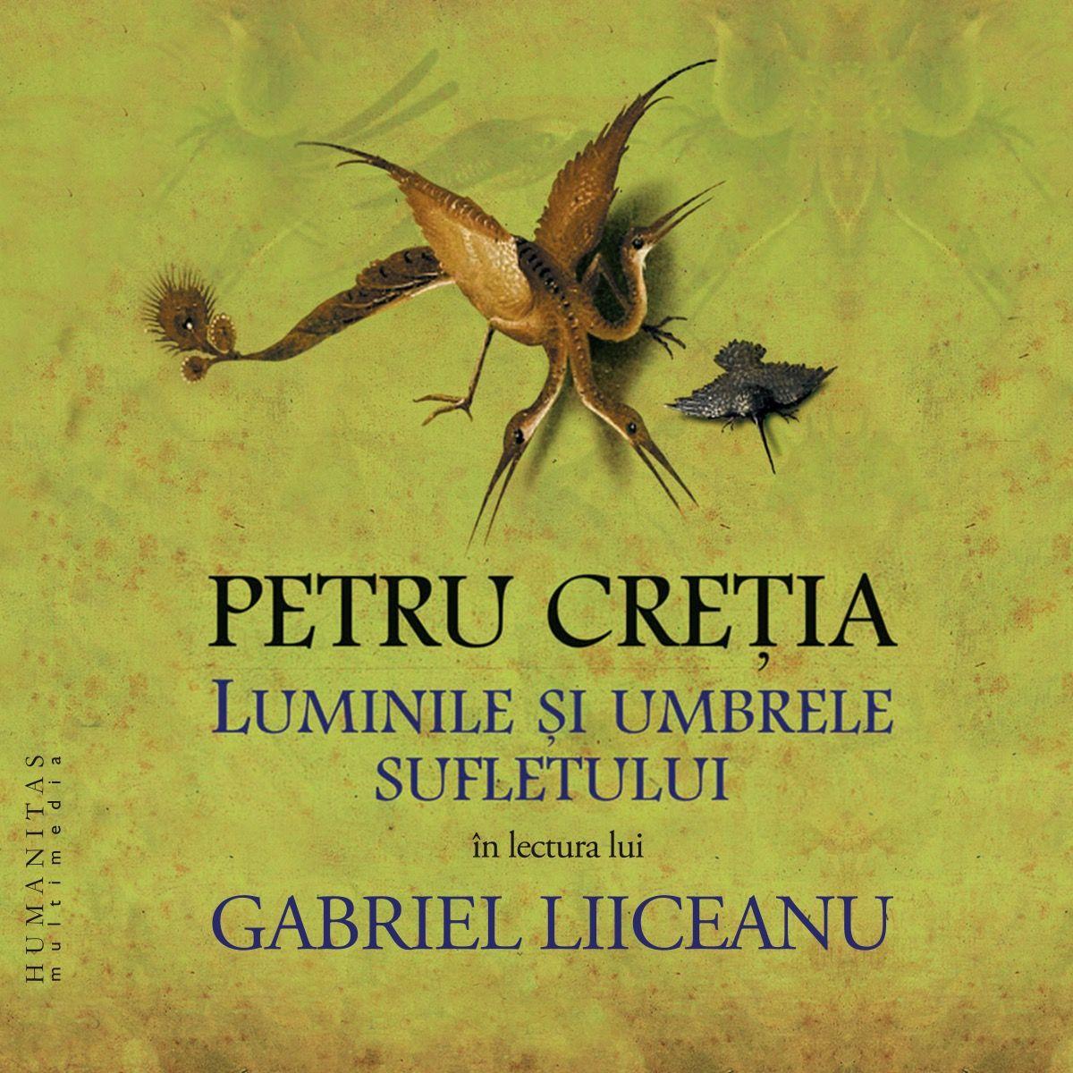 Audiobook. Luminile si umbrele sufletului de Petru Cretia