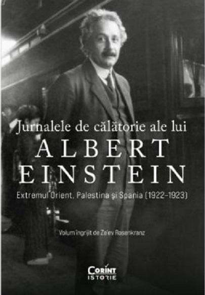 Jurnalele de calatorie ale lui Albert Einstein - Extremul Orient, Palestina si Spania (1922-1923)