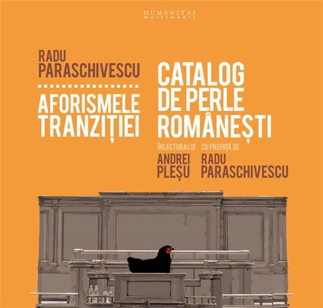 Audiobook. Aforismele tranzitiei. Catalog de perle romanesti