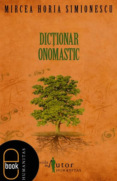 Dictionar onomastic de Mircea Horia SIMIONESCU