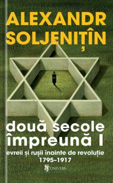 Doua secole impreuna de Alexandr SOLJENITIN