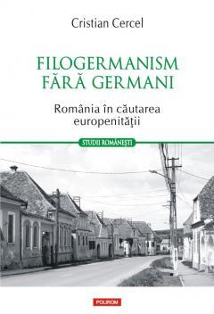 Filogermanism fara germani de Cristian CERCEL