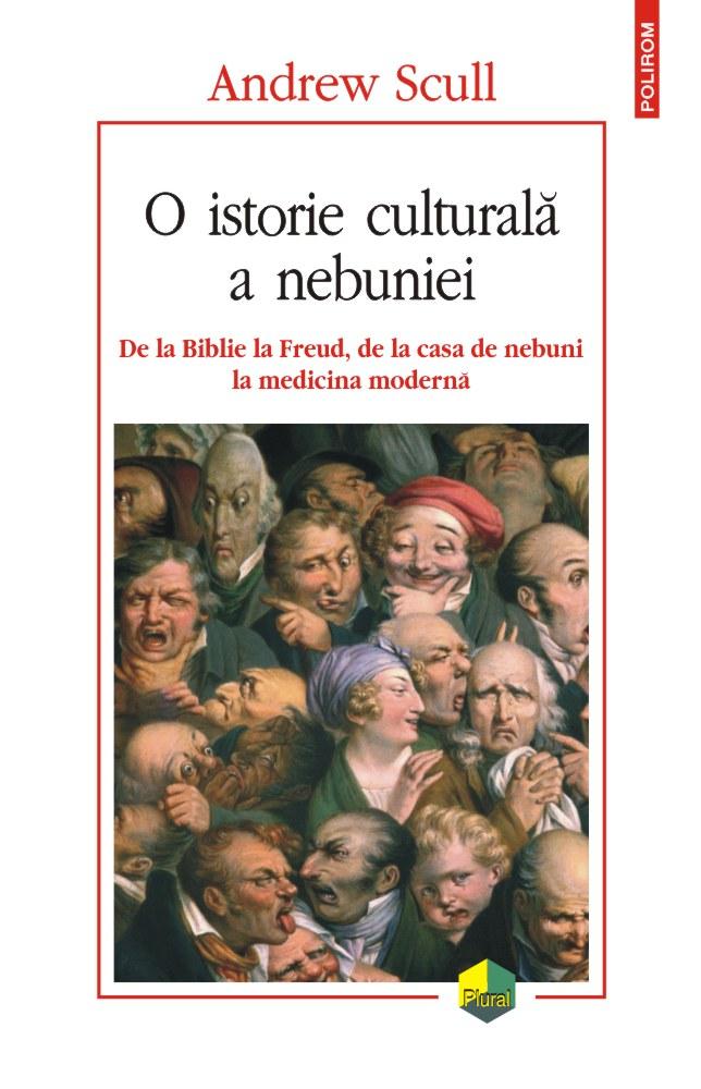 O istorie culturala a nebuniei de Andrew SCULL