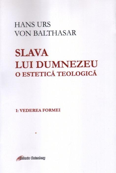 Slava lui Dumnezeu, vol 1de Hans Urs Von Balthasar