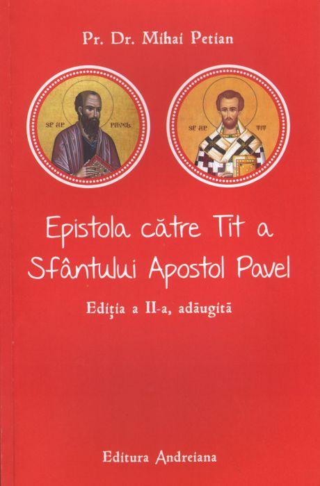 Epistola cater Tit a Sfantului Apostol Pavel de Pr. Dr. Mihai PETIAN
