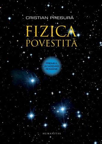 Fizica povestita de Cristian PRESURA