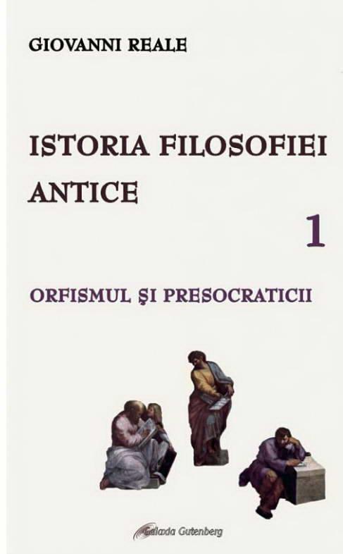 Istoria filosofiei antice vol 1 de Giovanni REALE