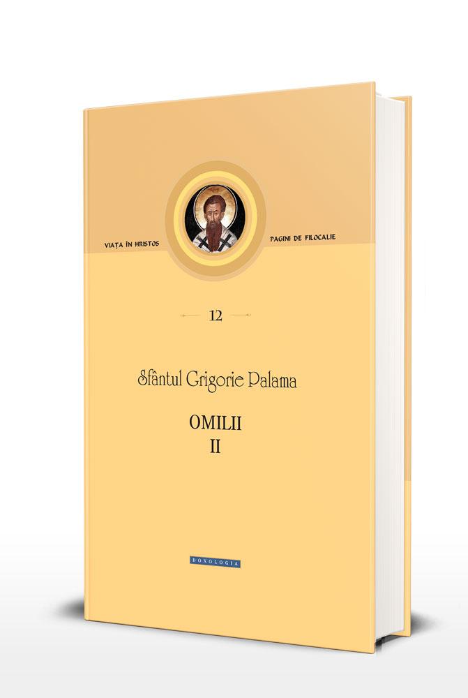 Omilii II (XXI-XLIV) de Sfantul Grigorie Palama