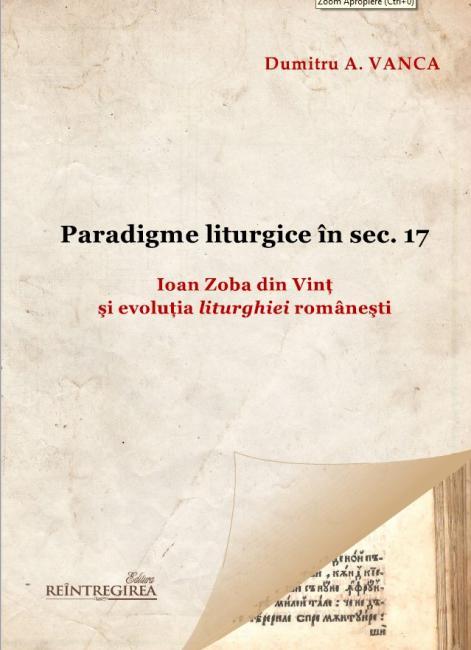 Paradigme liturgice in sec. 17 de Dumitru A. VANCA