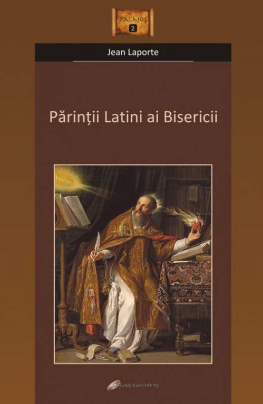 Parintii latini ai Bisericii de Jean LAPORTE