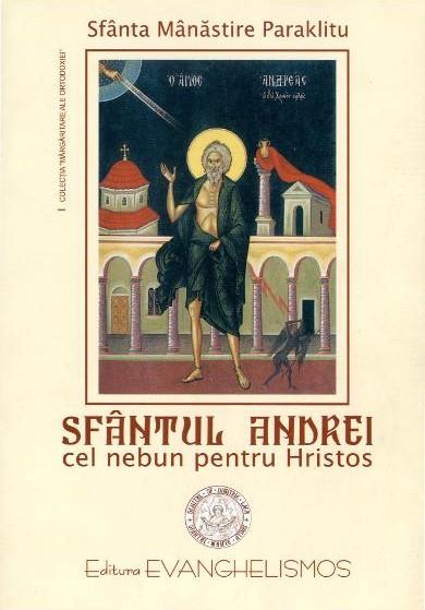 Sfantul Andrei cel nebun pentru Hristos de Arhimandritu Ignatie