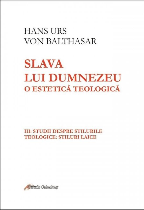 Slava lui Dumnezeu vol 3 de Hans Urs von BALTHASAR