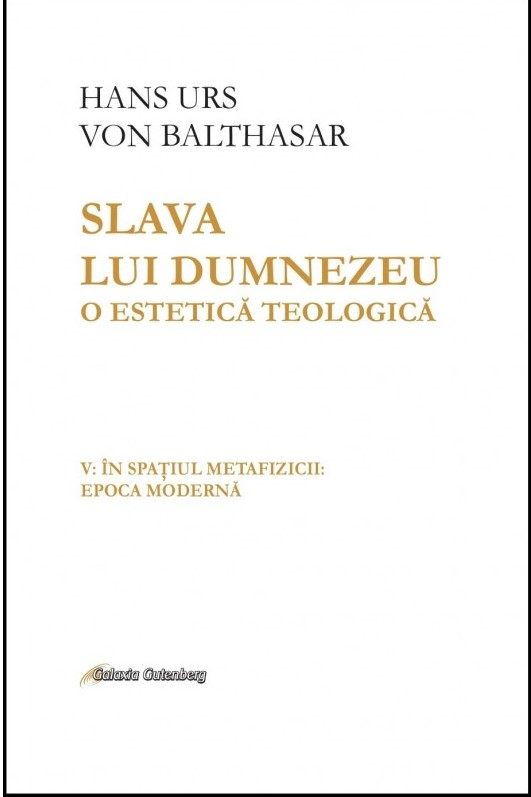 Slava lui Dumnezeu vol 5 de Hans Urs von BALTHASAR