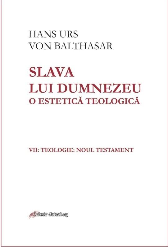 Slava lui Dumnezeu vol 7 de Hans Urs von BALTHASAR