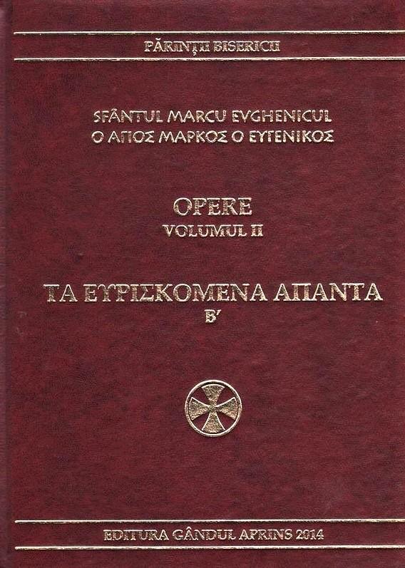 Sfantul Marcu Evghenicul Opere – Volumul 2