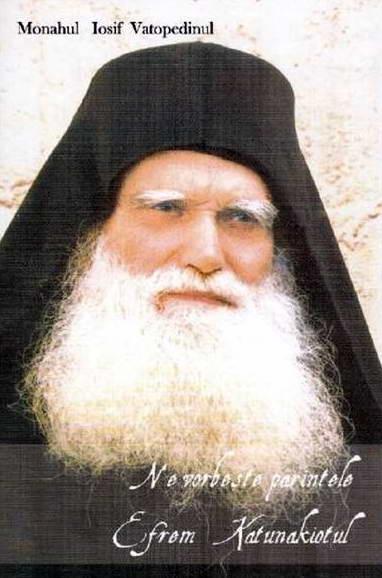 Ne vorbeste parintele Efrem Katunakiotul de Monahul Iosif Vatopedinul