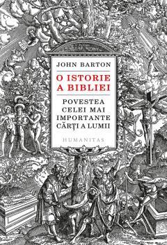 O istorie a Bibliei de John BARTON