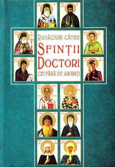Rugaciuni catre Sfintii Doctori cei fara de arginti