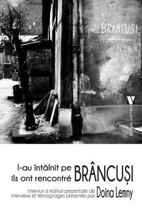 L-au intalnit pe Brancusi/ ils ont rencontre Brancusi