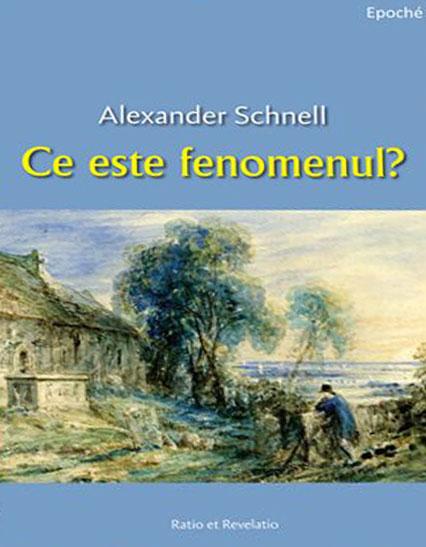 Alexander SCHNELL   Ce este fenomenul?