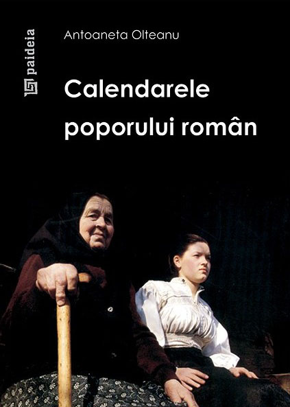 Antoaneta OLTEANU   Calendarele poporului roman
