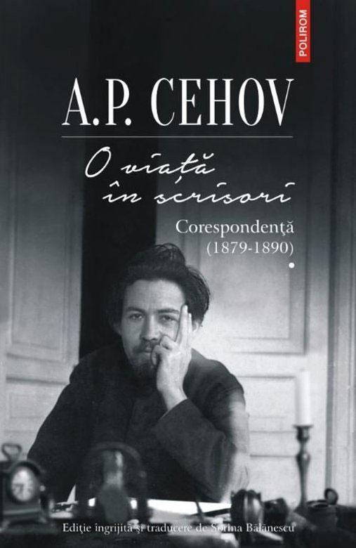 A.P. CEHOV - O viata in scrisori