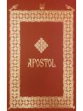 Apostol editie omagiala 2019 /...