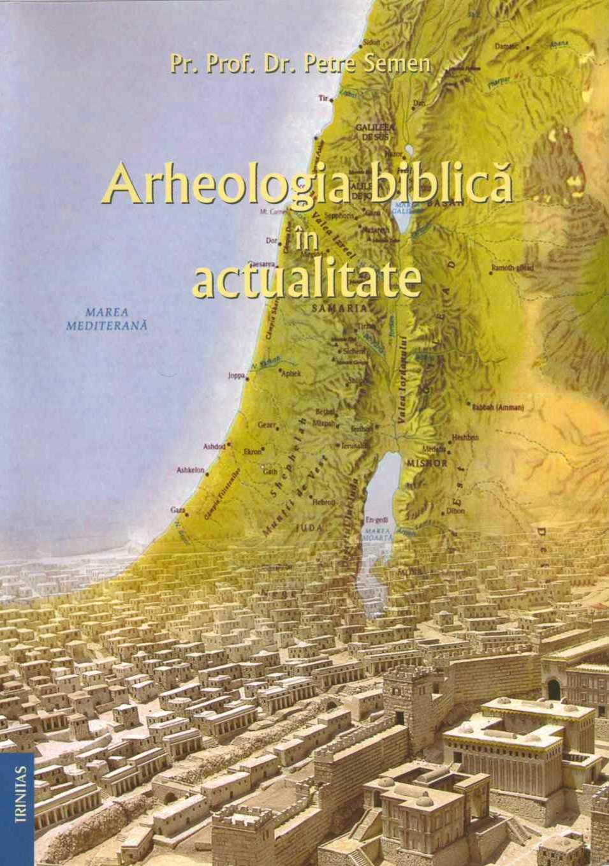 Arheologia biblica in actualitate