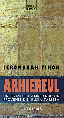 Arhiereul, Ieromonah Tihon