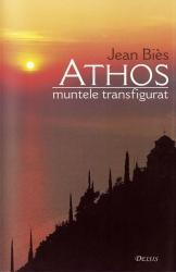 Jean BIES   Athos. Muntele transfigurat