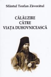 Calauzire catre viata duhovniceasca, Sfantul Teofan Zavoratul