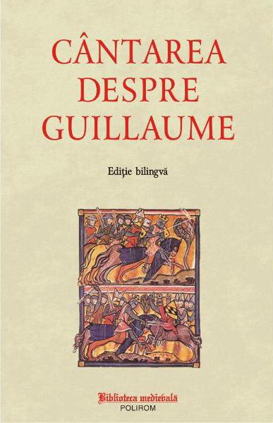 Cantarea despre Guillaume – Poem epic francez din secolul al XII-lea