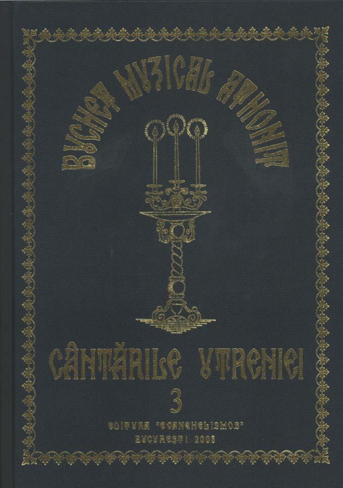 Buchet muzical athonit 3, Cantarile Utreniei